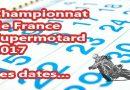 Championnat de France Supermotard 2017 : le calendrier