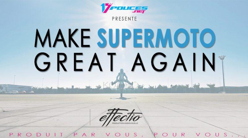 make supermoto great again video
